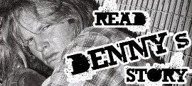 DENNY'S STORY...
