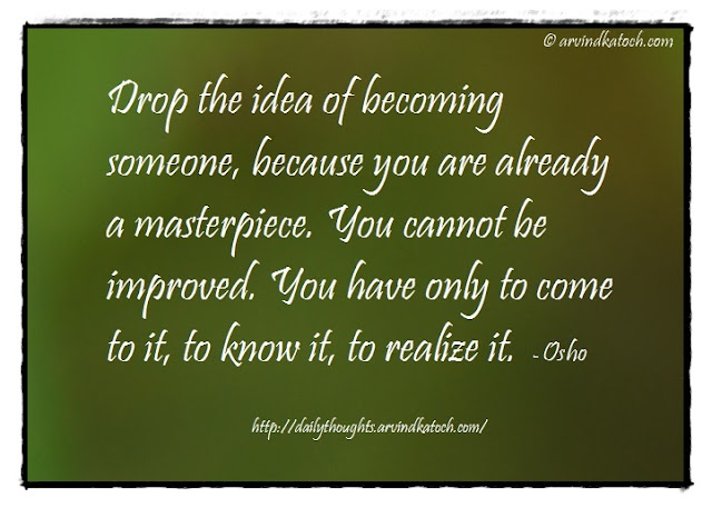Thought of the Day, Meaning, Drop, idea, someone. Osho, Osho Quote