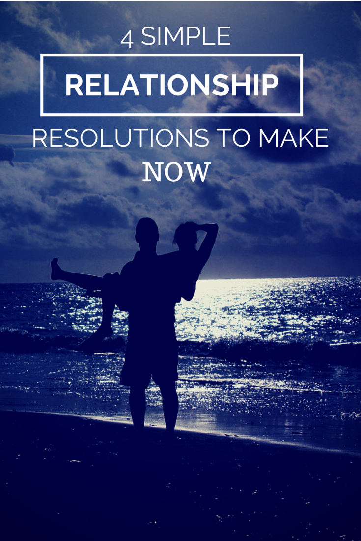 4 Relationship Resolutions to Make Now | Ashley Udoh