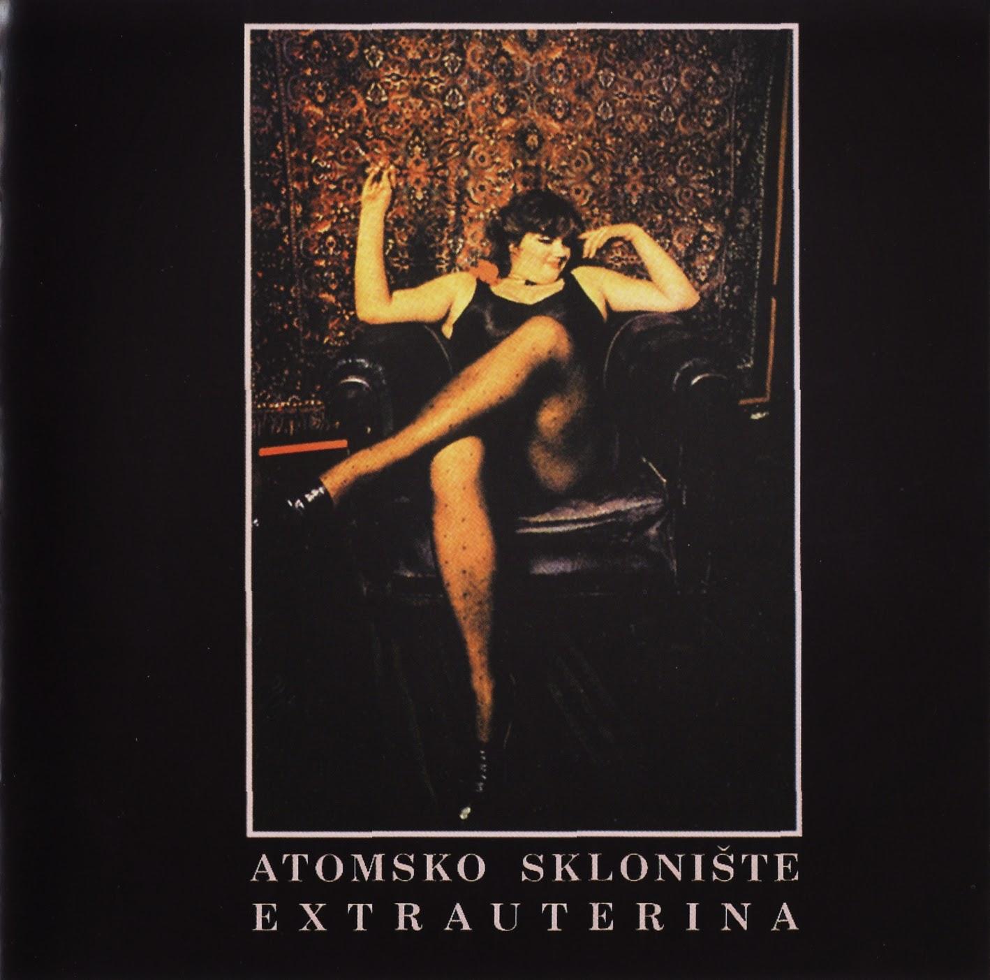 Atomsko Skloniste - Diskografija (1978-1995)  Atomsko+skloniste+-+Extrauterina+f