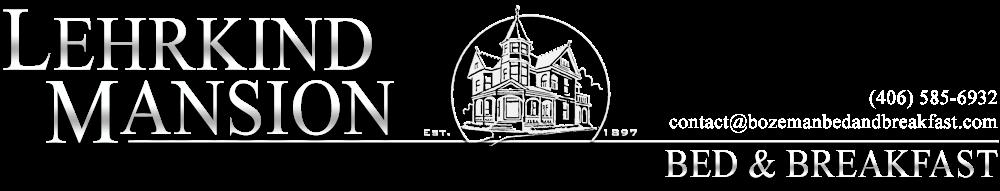 Lehrkind Mansion - Bozeman, Montana's bed and breakfast inn