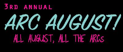 3rd Annual ARC August