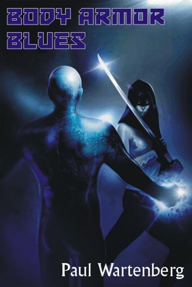 New Novella! BODY ARMOR BLUES