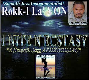 1 NITE N ECSTASY *A Smooth Jazz APHRODISIAC*