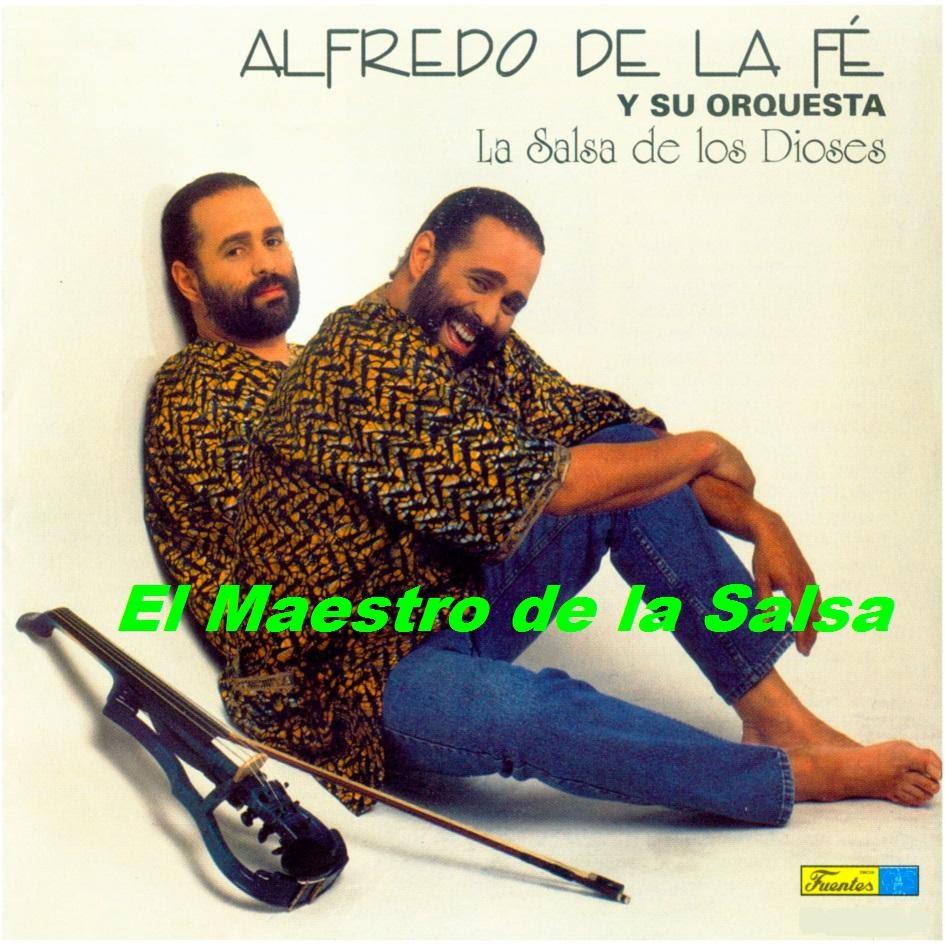 Alfredo De La Fé - Salsa & Charanga