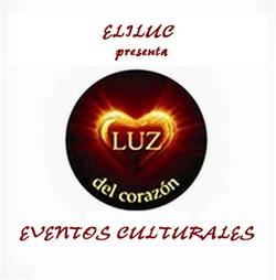 ELILUC presenta:  Eventos Culturales y mas...