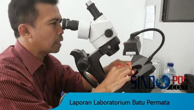 Pentingnya Laporan Hasil Uji Laboratorium Batu Akik