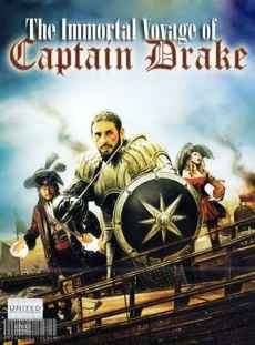 Phim Trùm Cướp Biển - The Immortal Voyage Of Captain Drake