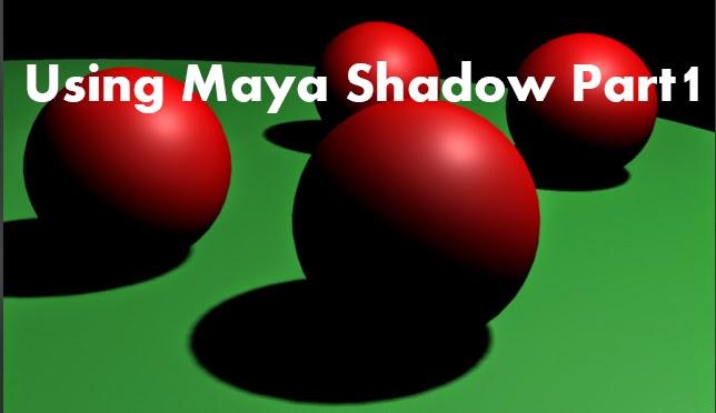 Using Maya Shadow Part1 01