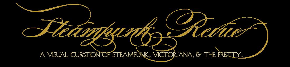 Steampunk Revue