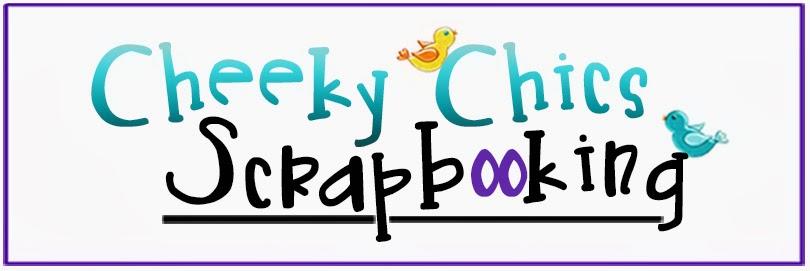 Cheeky Chics Scrapbooking