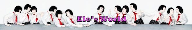 Ele's World