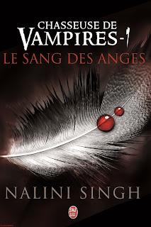 Chasseuse de Vampires T1 : Le sang des Anges de Nalini Singh