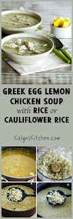 Greek Egg-Lemon Chicken Soup (Avgolemono Soup) with Rice or Cauliflower Rice [KalynsKitchen.com]