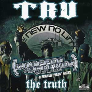 TRU-The_Truth_(Screwed_And_Chopped)-2005-RAGEMP3