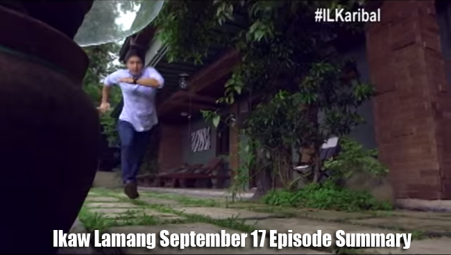 The Revenge at its Fullest on ABS-CBN's Ikaw Lamang September 17 Episode Summary