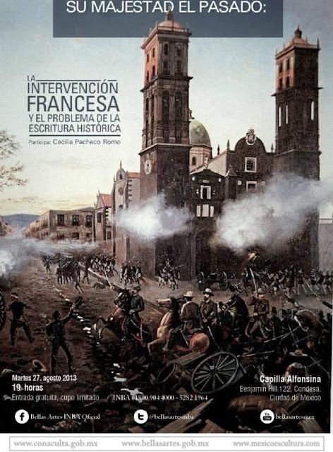 Plática sobre la crónica durante la Intervención Francesa en la Capilla Alfonsina del INBA
