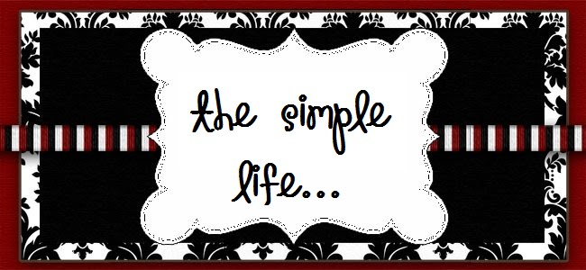 the simple life...