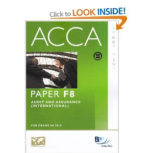 Acca Books Free Download http://accountantpk.blogspot.com/2011/12/book-acca-f8-audit-and-assurace-bpp.html