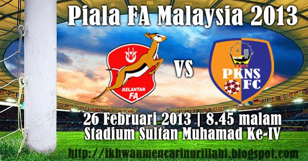 Keputusan Kelantan vs PKNS 26 Februari 2013 - Piala FA 2013
