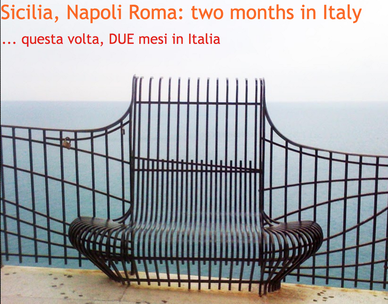 and the following year, two months in Italy