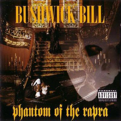 Bushwick Bill - Phantom Of The Rapra (1995)