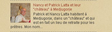 """Nancy et Patrick Latta et leur """"château"""" à Medjugorje"""