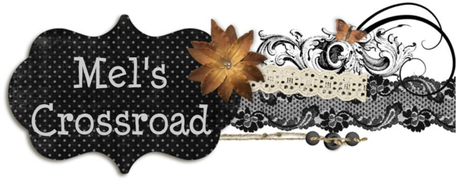Mel's Crossroad