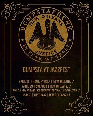 4/28 - 5/7 : Dumstaphunk ar JazzFest 2017