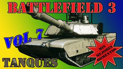 Portada de Mis Mejores Momentos con Tanques volumen 7 del juego Battlefield 3