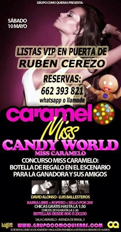 listas CARAMELO MADRID VIERNES, 10 DE MAYO: CANDY WORLD