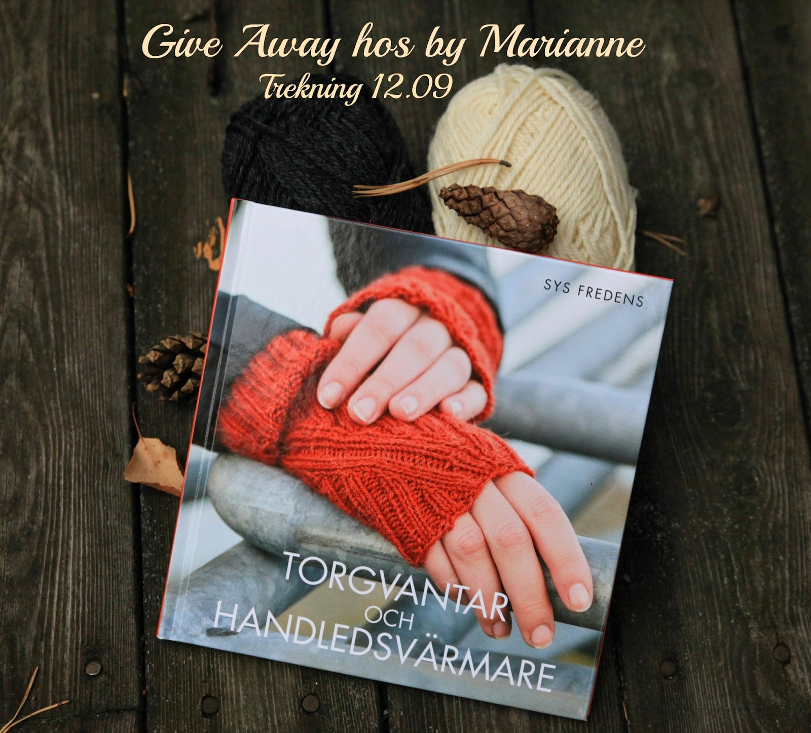 Give Away hos By Marianne
