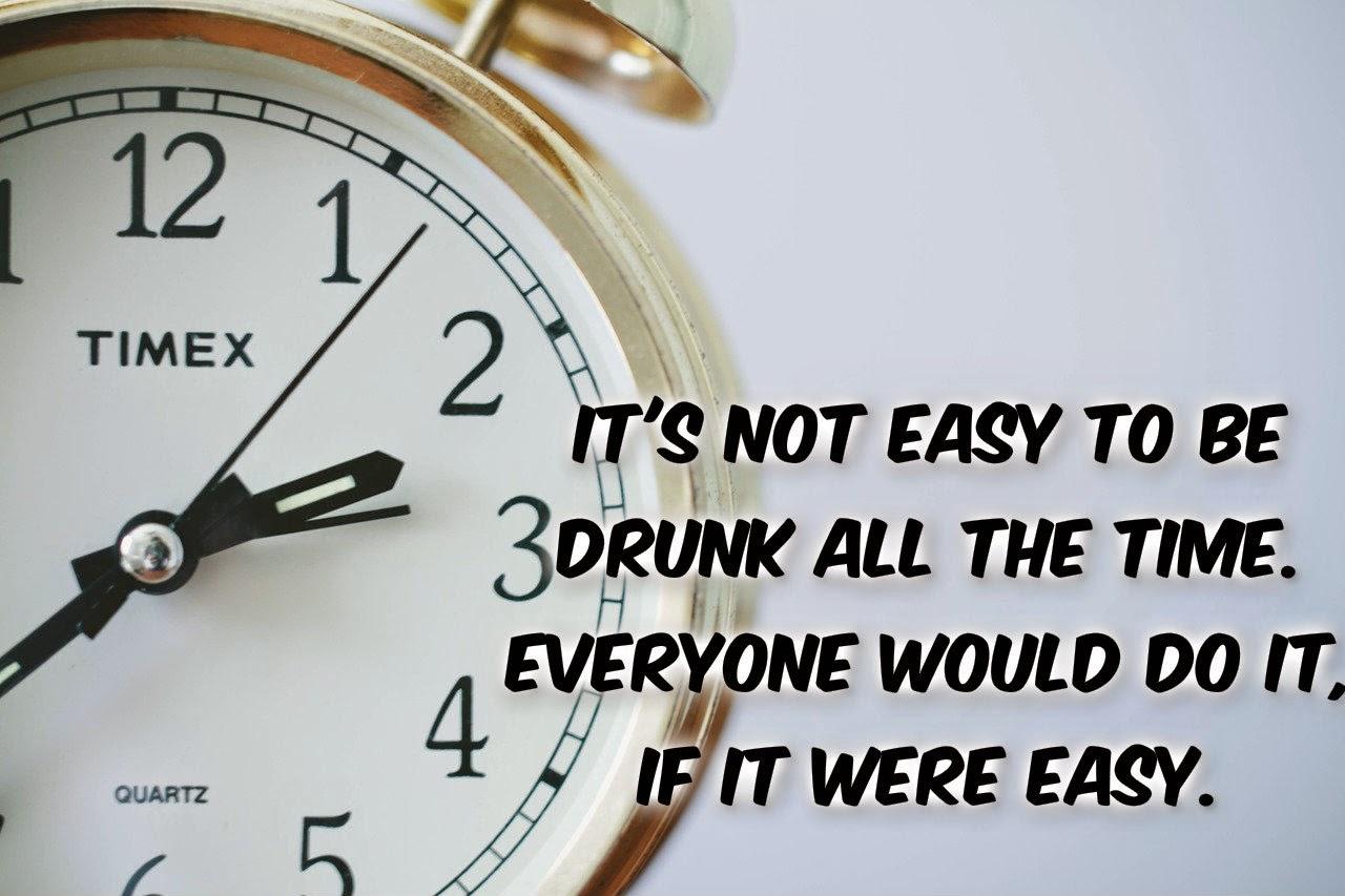 Drunk everytime