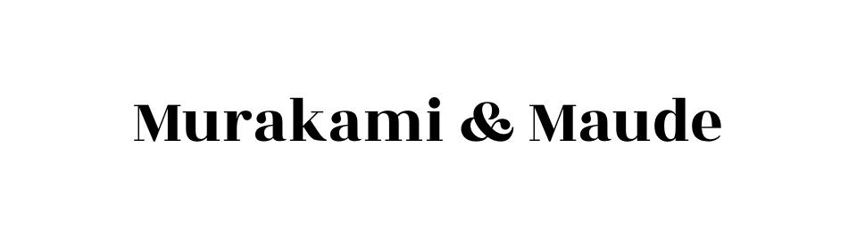 Murakami & Maude