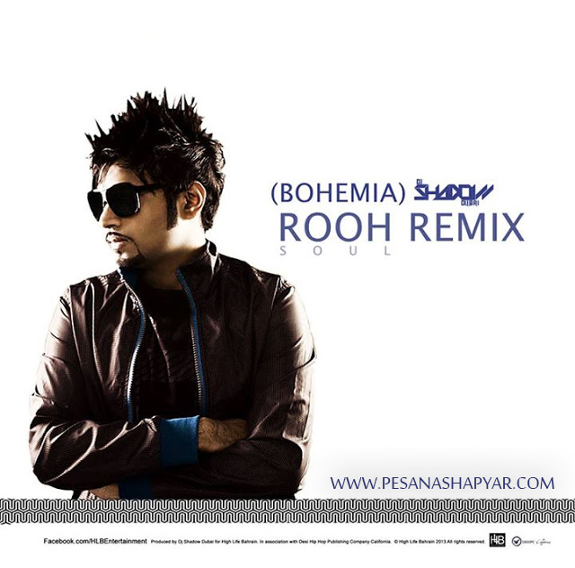 ROOH Remix - BOHEMIA & DJ Shadow Dubai 2