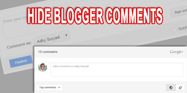 Menyembunyikan Komentar Blogger
