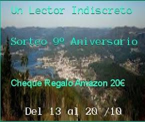 Sorteo 9º Aniversario Blog Un Lector Indiscreto.