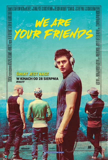 http://www.filmweb.pl/film/We+Are+Your+Friends-2015-723675