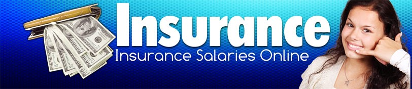 Insurance Salaries Online - Click Here