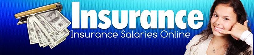 Insurance Salaries Online - Click Here