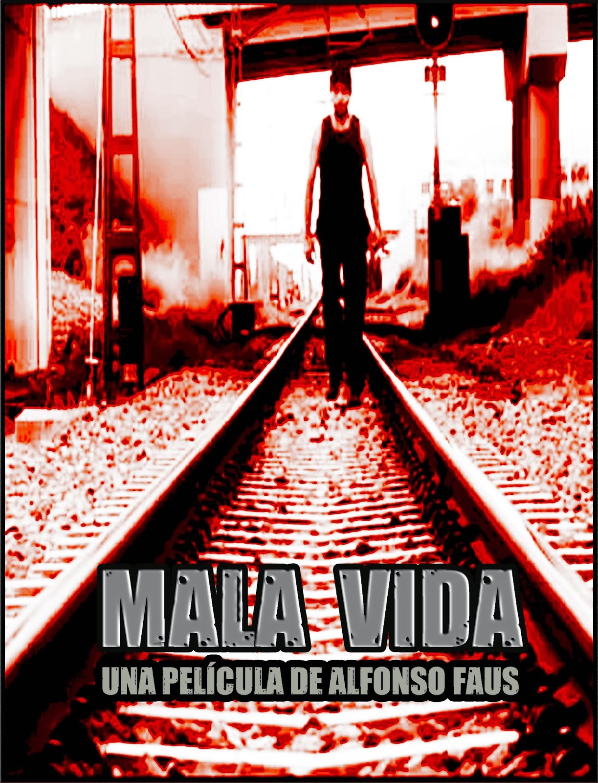 MALA VIDA (2013)