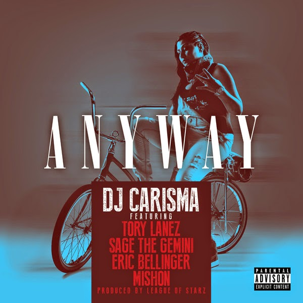 DJ Carisma - Anyway (feat. Tory Lanez, Sage the Gemini, Eric Bellinger & Mishon) - Single Cover