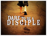 DARE TO BE A DISCIPLE!