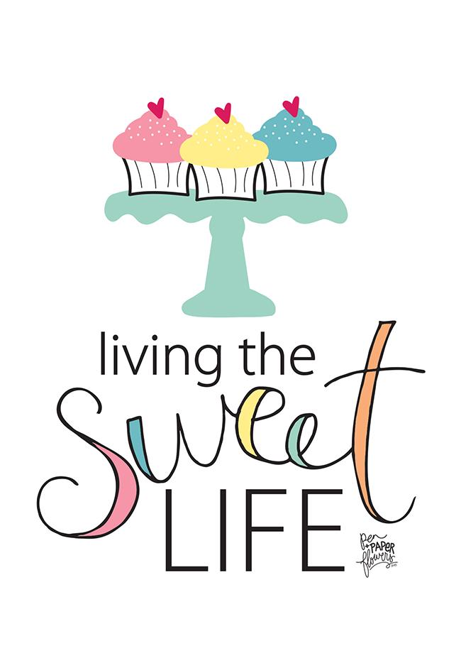 http://4.bp.blogspot.com/-x7FHIjiDabo/VfAvrtOVwjI/AAAAAAAAJQA/GyAOql2yPSw/s1600/Living-the-Sweet-Life-Art-Print-5x7.jpg