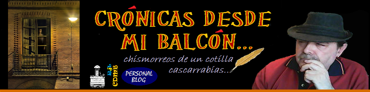 CRÓNICAS DESDE MI BALCÓN