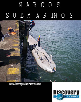 narcos submarinos discovery channel