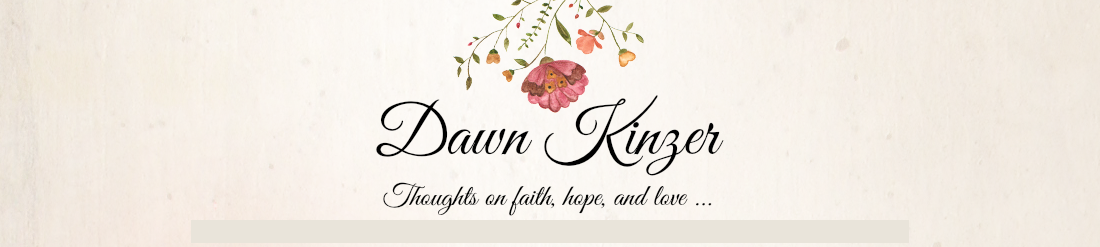 Dawn Kinzer Blog