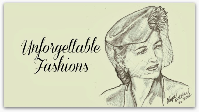 Unforgettable Fashions