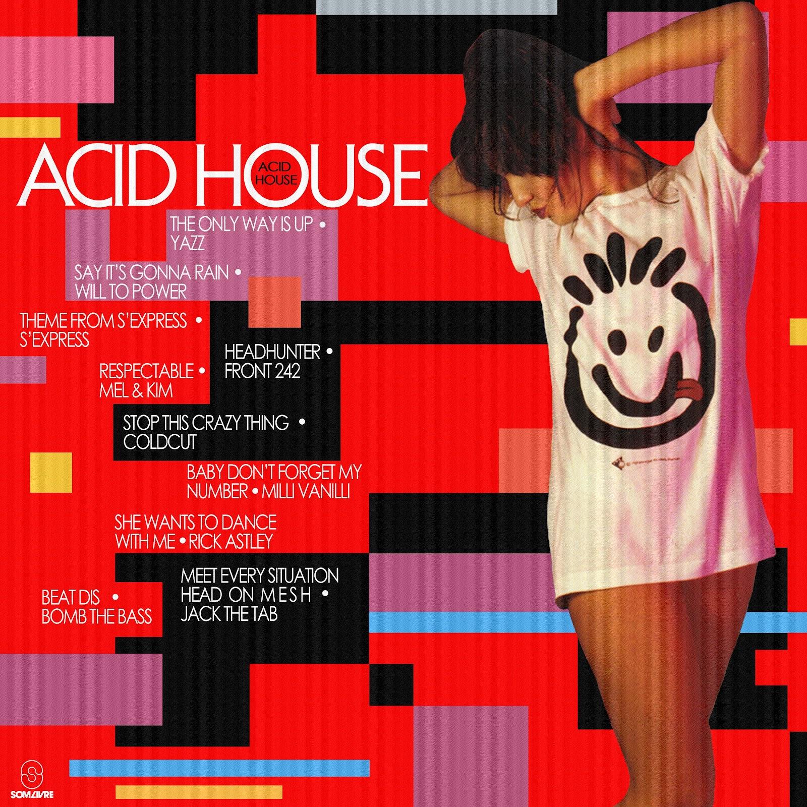 By f mix lp acid house 1989 repostado for Acid house mix