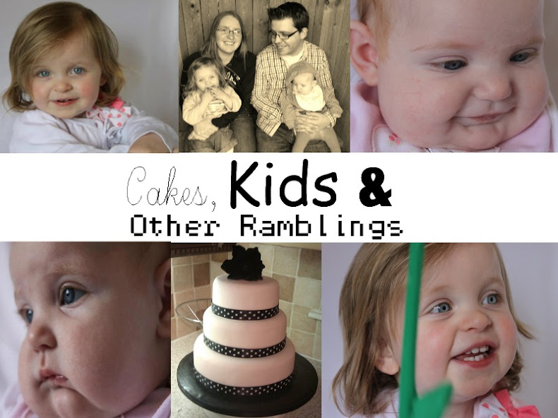 Cakes, Kids and other ramblings